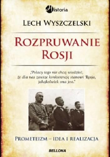 Okładka książki Rozpruwanie Rosji