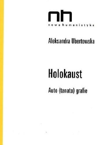 Okładka książki Holokaust. Auto(tanato)grafie
