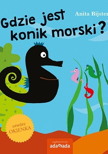 Okładka książki Gdzie jest konik morski?