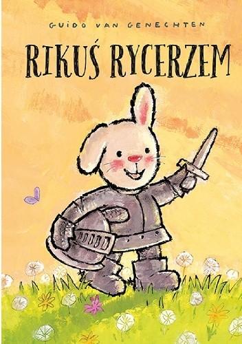 Okładka książki Rikuś rycerzem