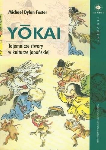 Okładka książki Yōkai. Tajemnicze stwory w kulturze japońskiej