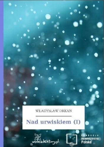 Okładka książki Nad urwiskiem (I)