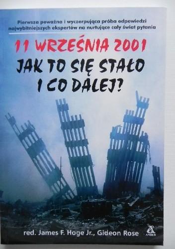 Okładka książki 11 września 2001. Jak to się stało i co dalej?