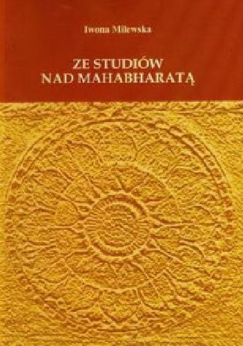 Okładka książki Ze studiów nad Mahabharatą