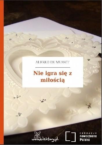 Okładka książki Nie igra się z miłością