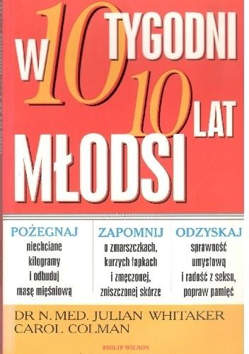 Okładka książki W 10 tygodni 10 lat młodsi