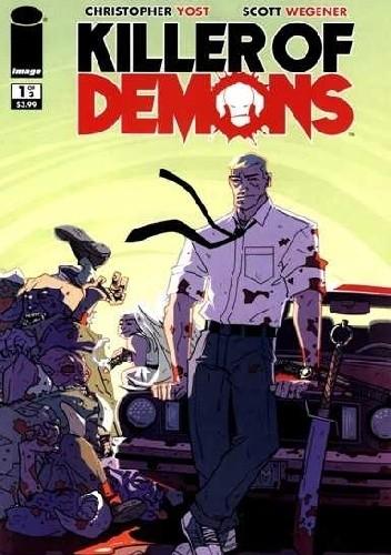 Okładka książki Killer Of Demons #1