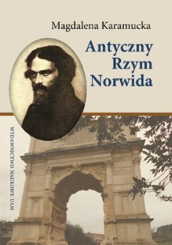 Okładka książki Antyczny Rzym Norwida