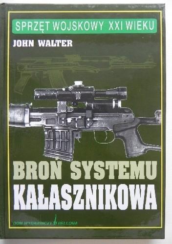Okładka książki Broń systemu Kałasznikowa