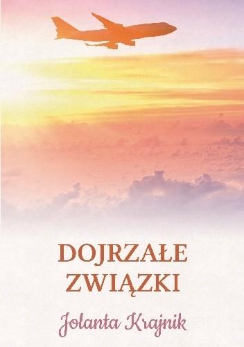 Okładka książki Dojrzałe związki