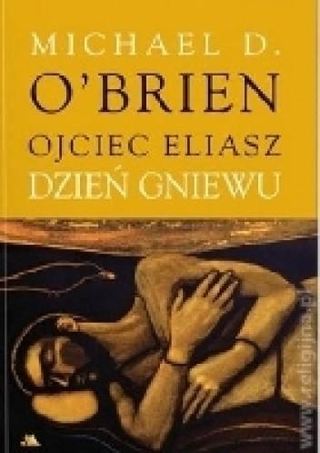 Okładka książki Ojciec Eliasz. Dzień gniewu