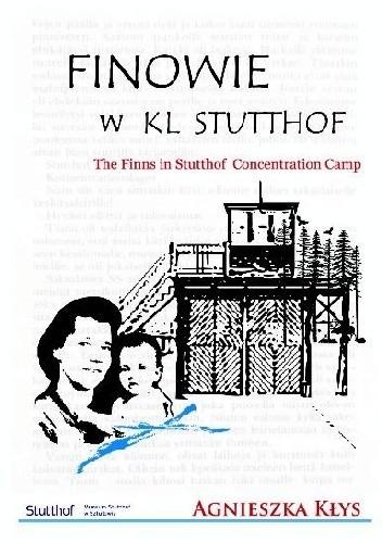 Okładka książki Finowie w KL Stutthof.The Finns in Stutthof Concentration Camp