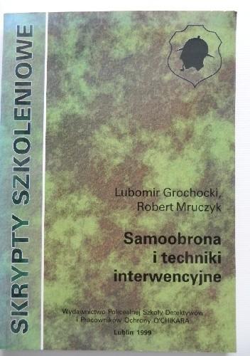 Okładka książki Samoobrona i techniki interwencji