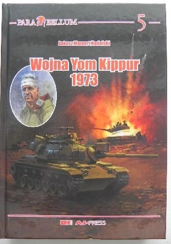 Okładka książki Wojna Yom Kippur 1973