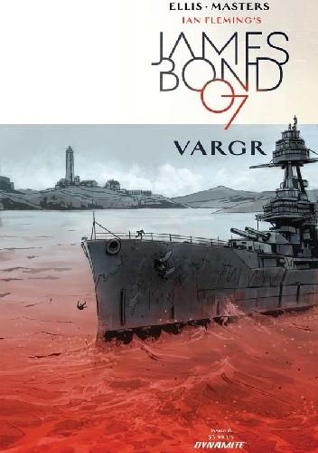 Okładka książki James Bond #6 - VARGR