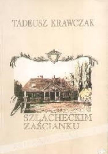 Okładka książki W szlacheckim zaścianku