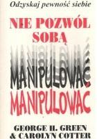 Nie pozwól sobą manipulować