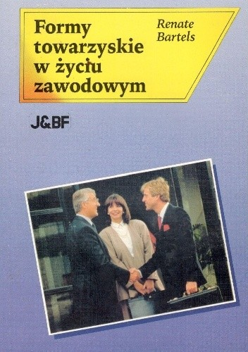 Okładka książki Formy towarzyskie w życiu zawodowym