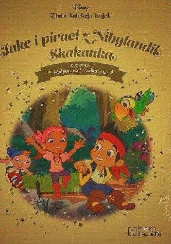 Okładka książki Jake i piraci z Nibylandii. Skakanka