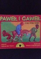 Paweł i Gaweł oraz inne bajki
