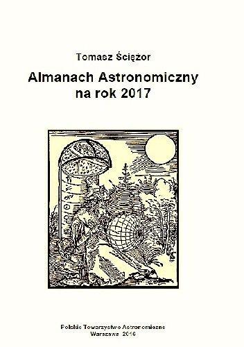 Okładka książki Almanach astronomiczny na rok 2017