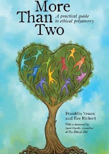 Okładka książki More Than Two. A Practical Guide to Ethical Polyamory