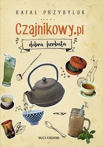 Okładka książki Czajnikowy.pl. Dobra herbata