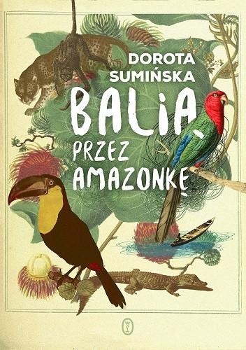 Okładka książki Balią przez Amazonkę