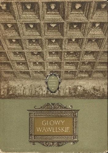 Okładka książki Głowy Wawelskie