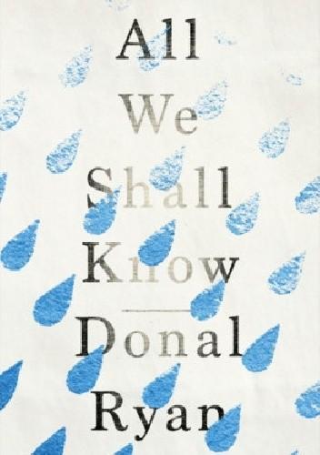Okładka książki All We Shall Know