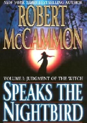Okładka książki Speaks the Nightbird: Judgment of the Witch