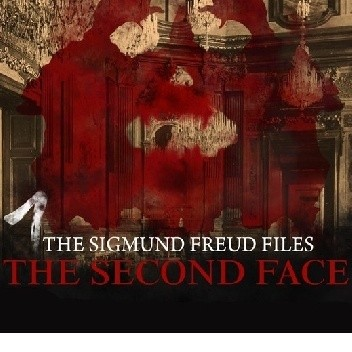 Okładka książki The Sigmund Freud Files - Episode 1  The Second Face