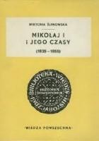 Mikołaj I i jego czasy (1825-1855)