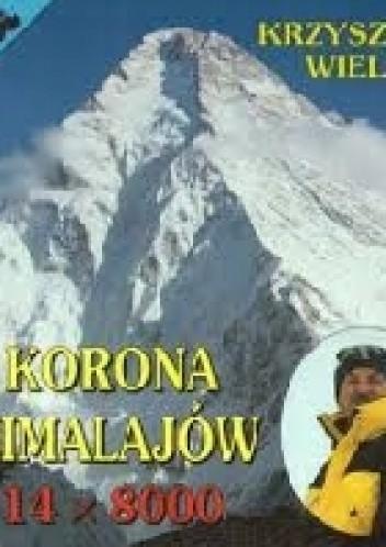 Okładka książki Korona Himalajów 14 x 8000