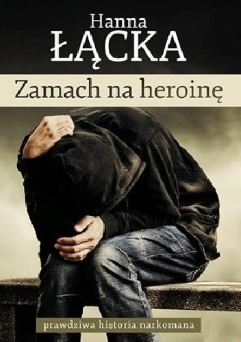 Okładka książki Zamach na heroinę