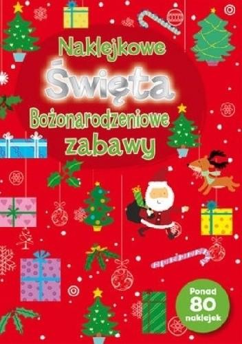 Okładka książki Naklejkowe święta. Bożonarodzeniowe zabawy
