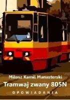 Tramwaj zwany 805N