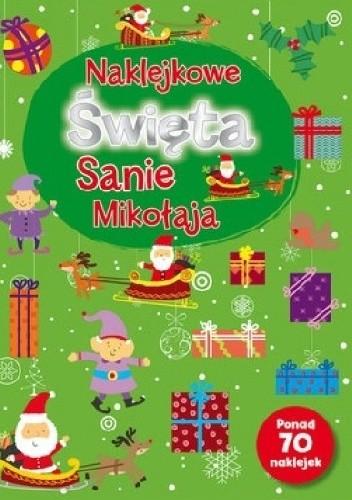 Okładka książki Naklejkowe święta. Sanie Mikołaja