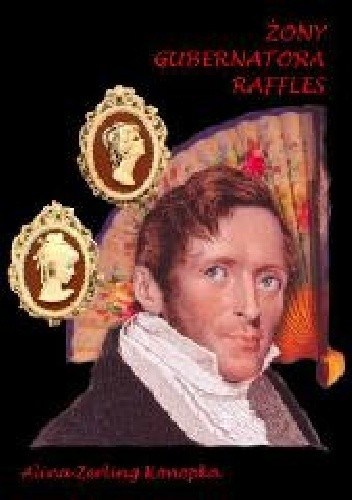 Okładka książki Żony gubernatora Raffles