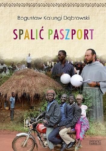 Okładka książki Spalić paszport