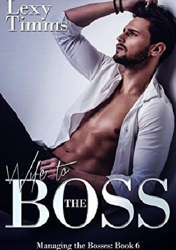 Okładka książki Wife to the Boss