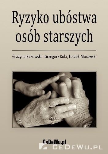 Okładka książki Ryzyko ubóstwa osób starszych