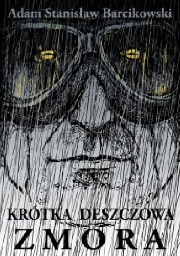 Okładka książki Krótka deszczowa zmora