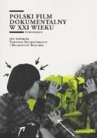 Polski film dokumentalny w XXI wieku