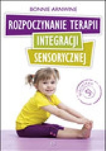 Okładka książki Rozpoczynanie terapii integracji sensorycznej