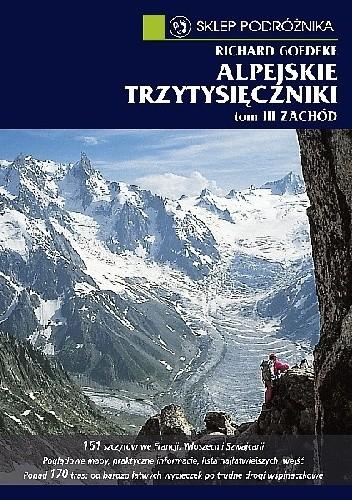 Okładka książki Alpejskie trzytysięczniki. Tom III. Zachód