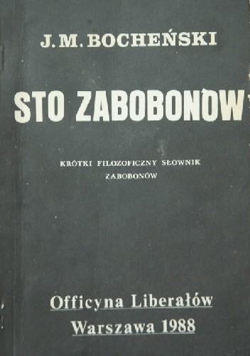Okładka książki Sto zabobonów. Krótki filozoficzny słownik zabobonów