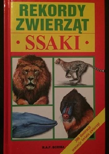 Okładka książki Rekordy zwierząt. Ssaki