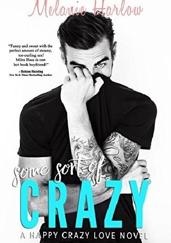 Okładka książki Some Sort Of Crazy