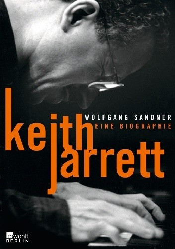 Okładka książki Keith Jarrett. Eine Biographie